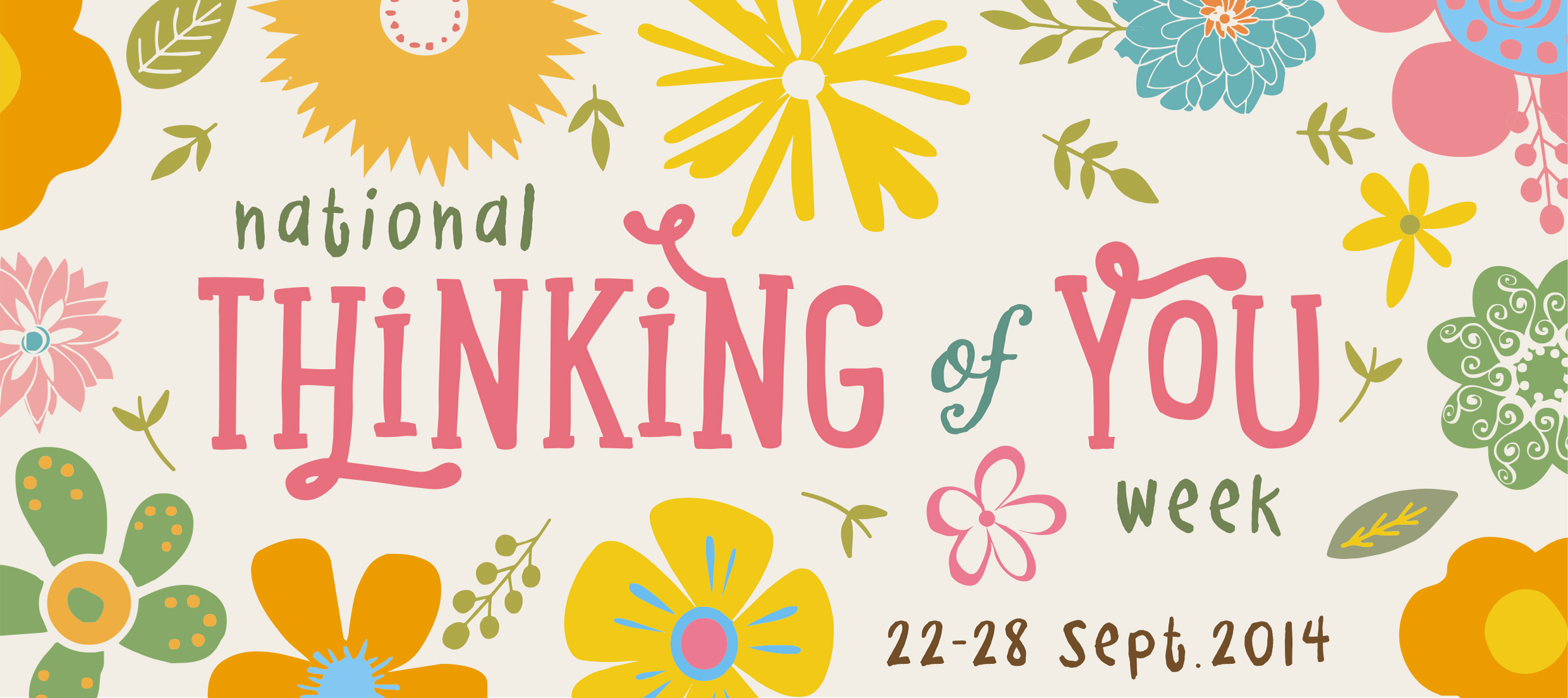 National Thinking Of You Week Sept 22nd Til 28th