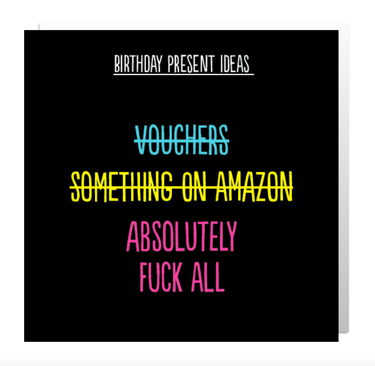 Birthday Present Ideas - Rude birthday card