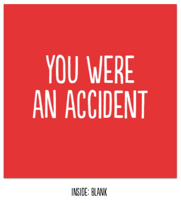 You were an accident - Funn Greeting card
