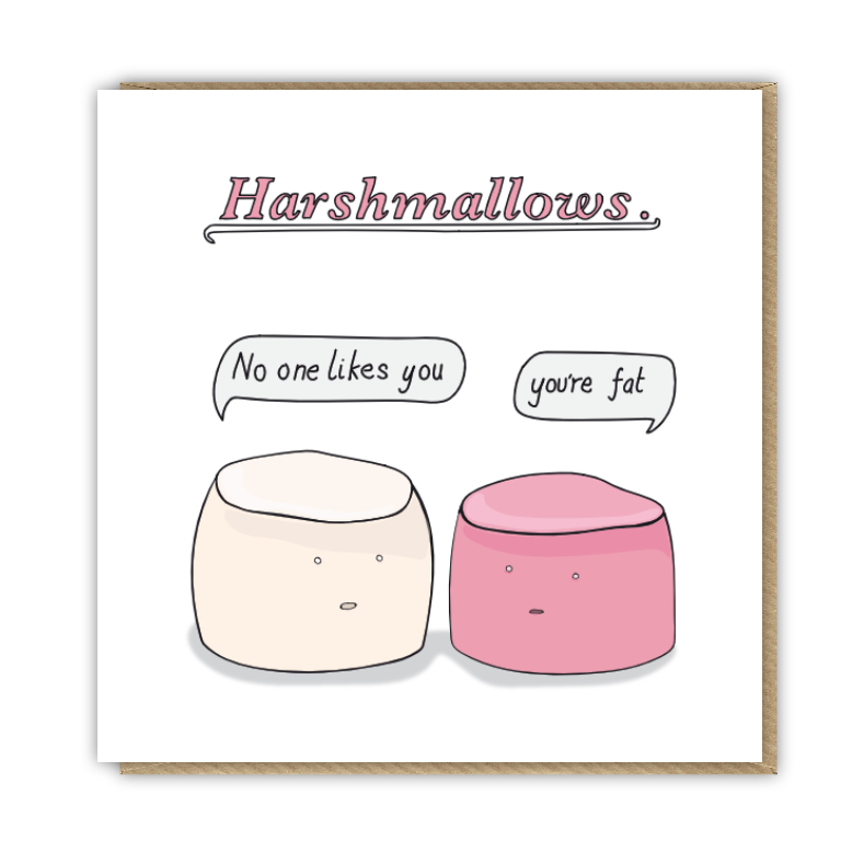 Harshmallows - funny food pun