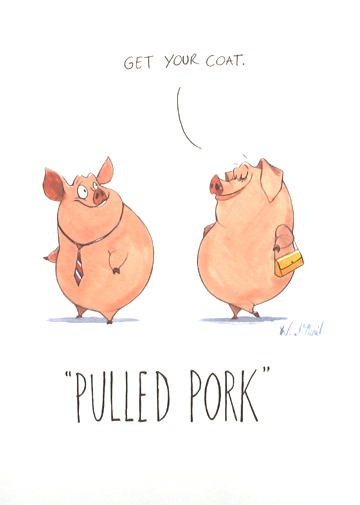Pulled pork -funny animal pun