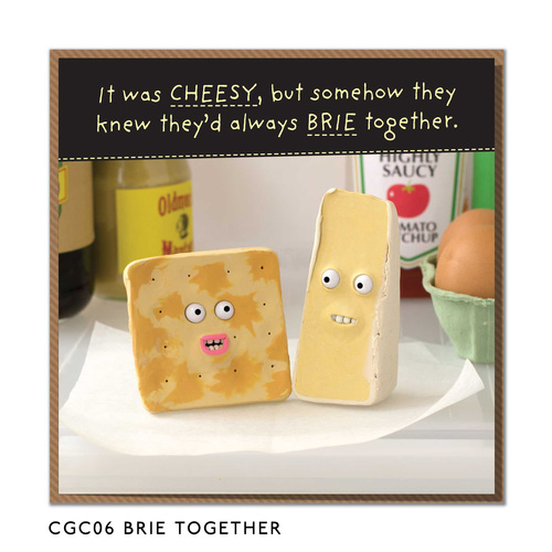 Always brie together - two cheeses funny anniversary card