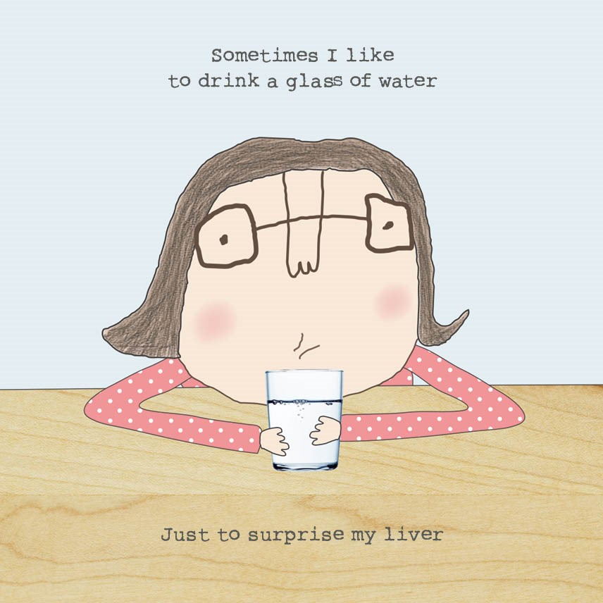 Just to surprise my liver - humorous birthday card
